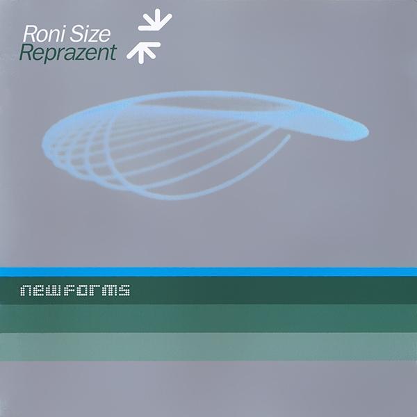 Roni Size Reprazent New Forms