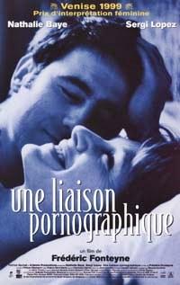 『ポルノグラフィックな関係』 (1999/ベルギー、フランス、ルクセンブルグ、スイス)