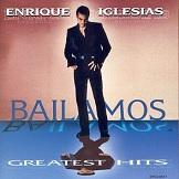 Enrique Iglesias Bailamos(Greatest Hits)
