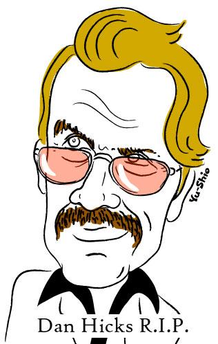 Dan Hicks caricature