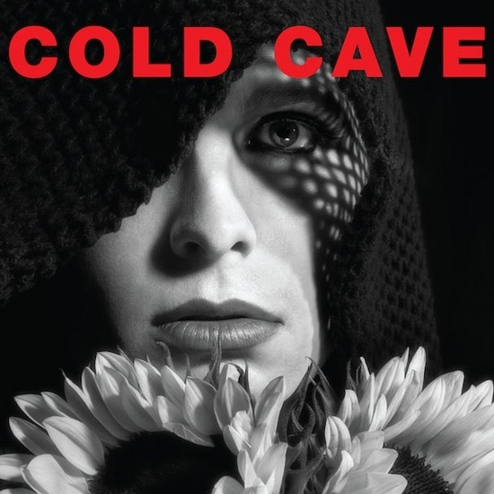 Cold Cave Cherish the Light Years